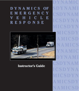 Dynamics of Emergency Vehicle Response (DEVR) Participant Manual