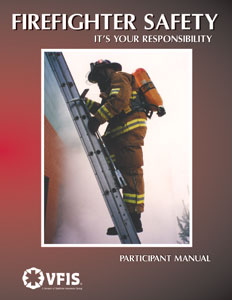 Firefighter Safety - It's Your Responsibility Participant Manual