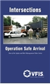 Intersections:  Operation Safe Arrival