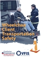 Wheelchair Client Transport Safety