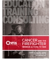 Cancer and the Firefighter: Minimum Actions to Take